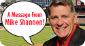 A Message From Mike Shannon