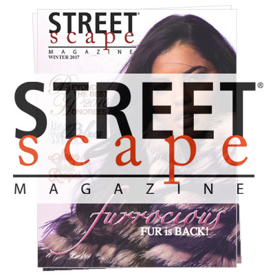 As Featured In Streetscape Magazine